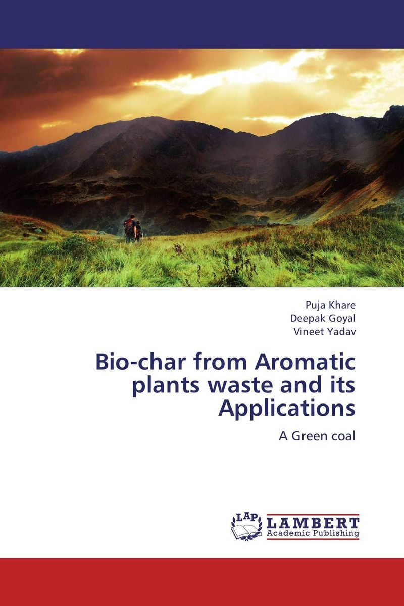 Bio-char from Aromatic plants waste and its Applications lemongrass lemongrass the 5th dimension