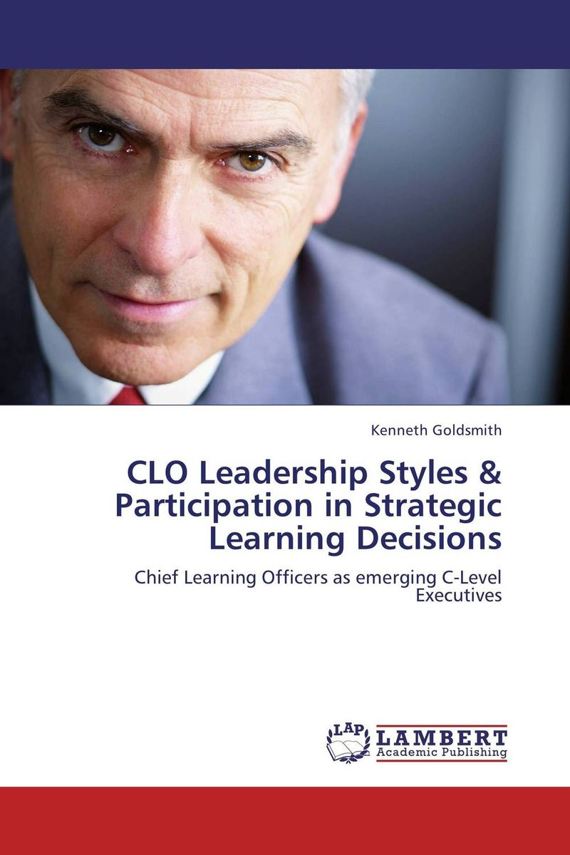 CLO Leadership Styles & Participation in Strategic Learning Decisions les gobelins les gobelins pivoines aquarelles 70 190
