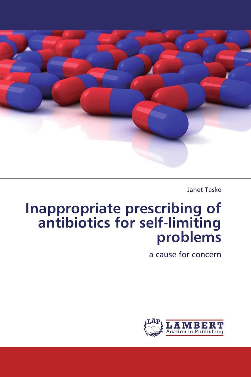 Inappropriate prescribing of antibiotics for self-limiting problems bacterial resistance to antibiotics