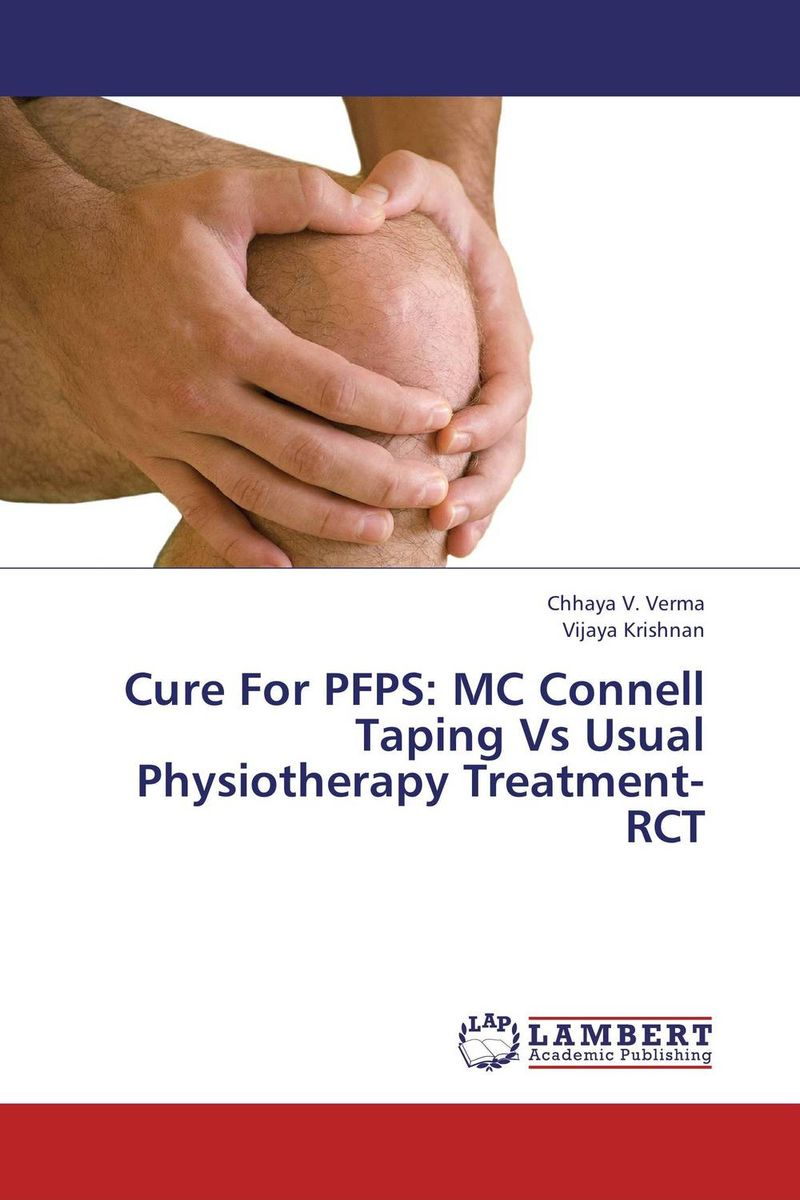 Cure For PFPS: MC Connell Taping Vs Usual Physiotherapy Treatment- RCT naturalcure cure prostatitis caps ules cure prostate diseases relieve prostate pain and help solve urination problems