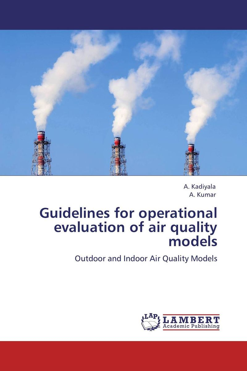 Guidelines for operational evaluation of air quality models evaluation of aqueous solubility of hydroxamic acids by pls modelling