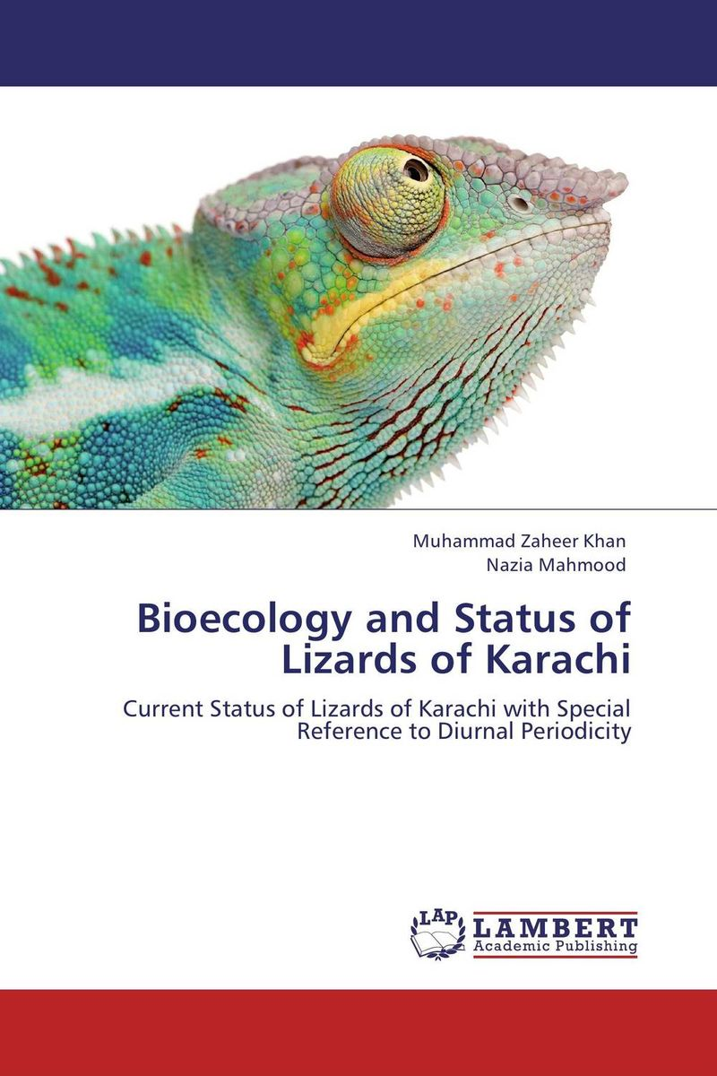Bioecology and Status of Lizards of Karachi muhammad zaheer khan and babar hussain reptiles of coastal areas of karachi