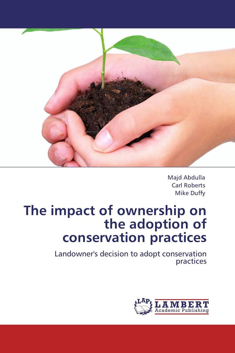 The impact of ownership on the adoption of conservation practices amelia renkert thomas engaged ownership a guide for owners of family businesses