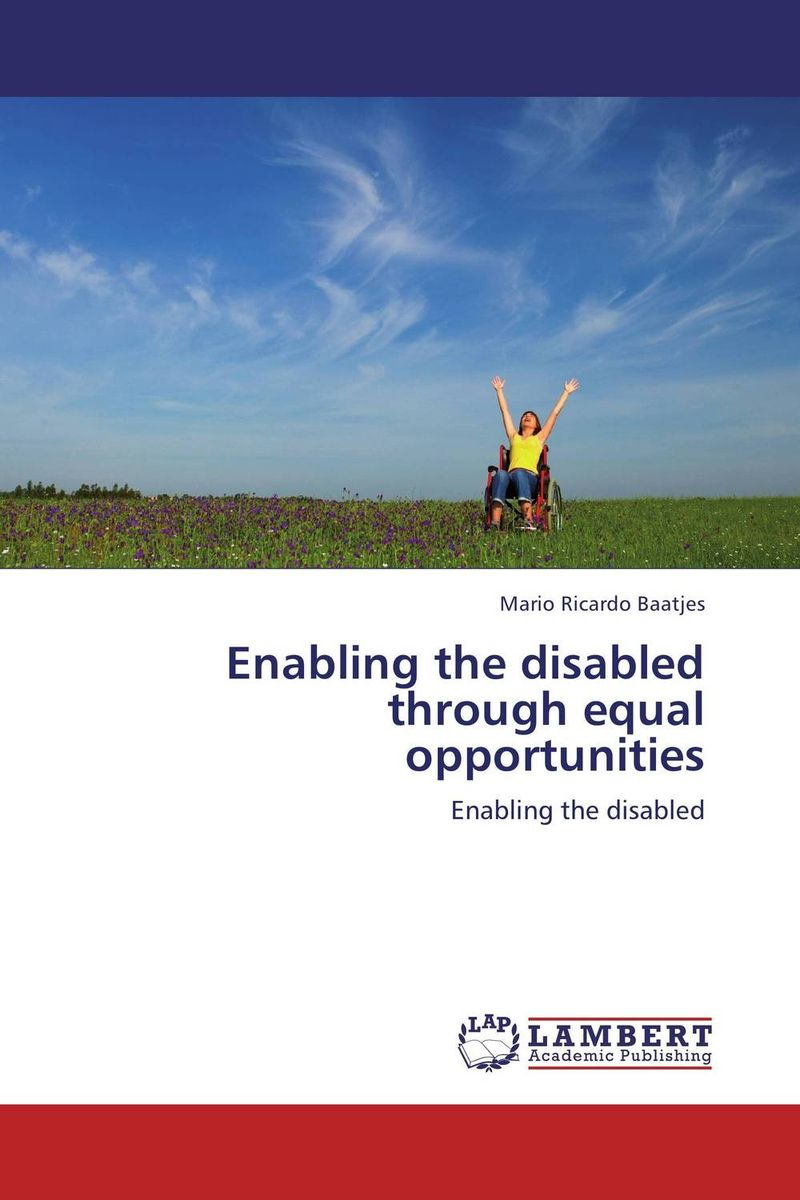 Enabling the disabled through equal opportunities human rights and people with disability