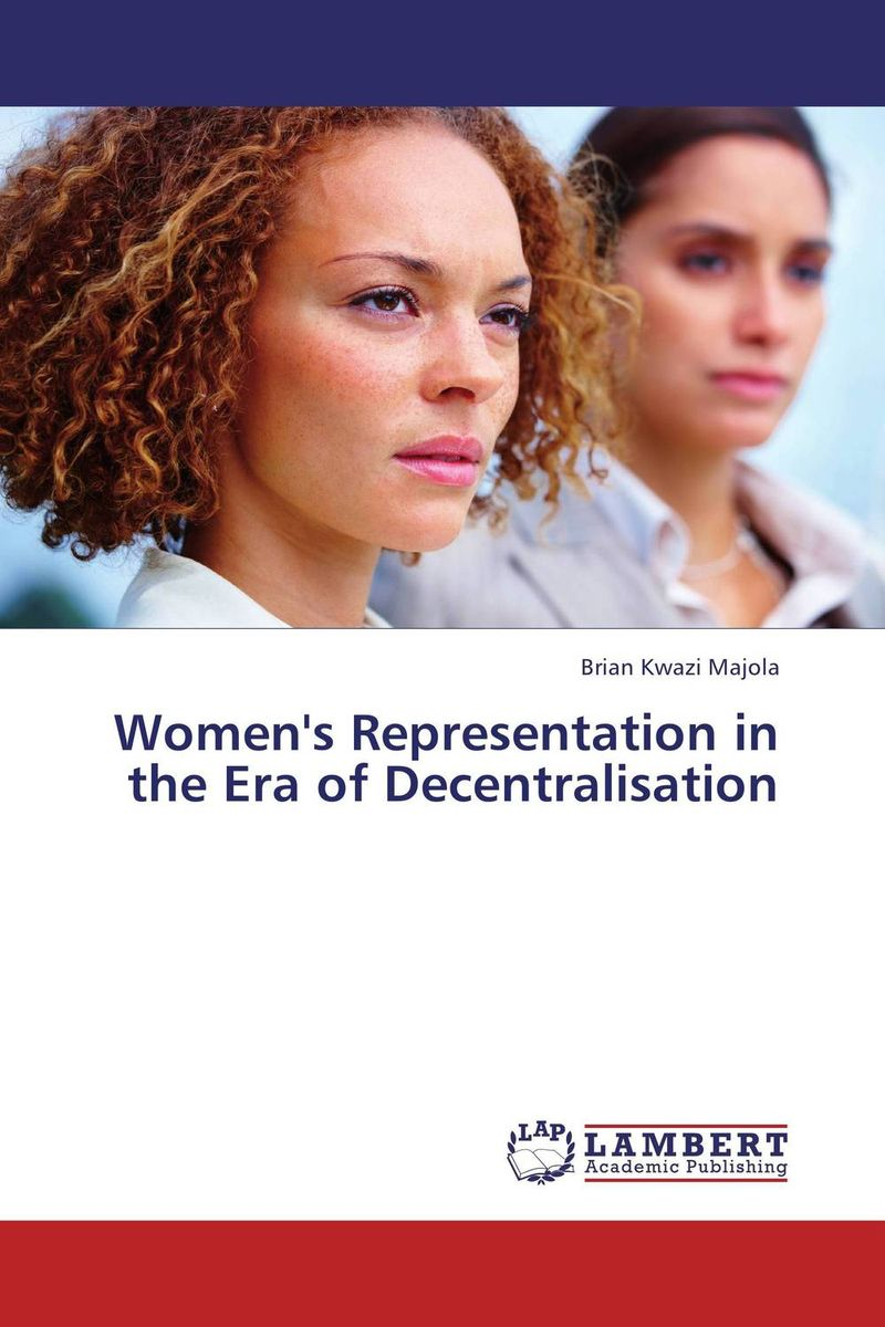 Women's Representation in the Era of Decentralisation