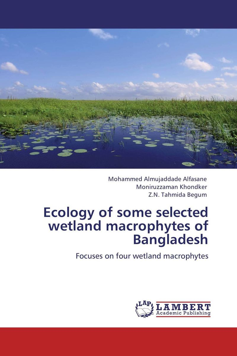 Ecology of some selected wetland macrophytes of Bangladesh coastal wetlands of the world geology ecology distribution and applications