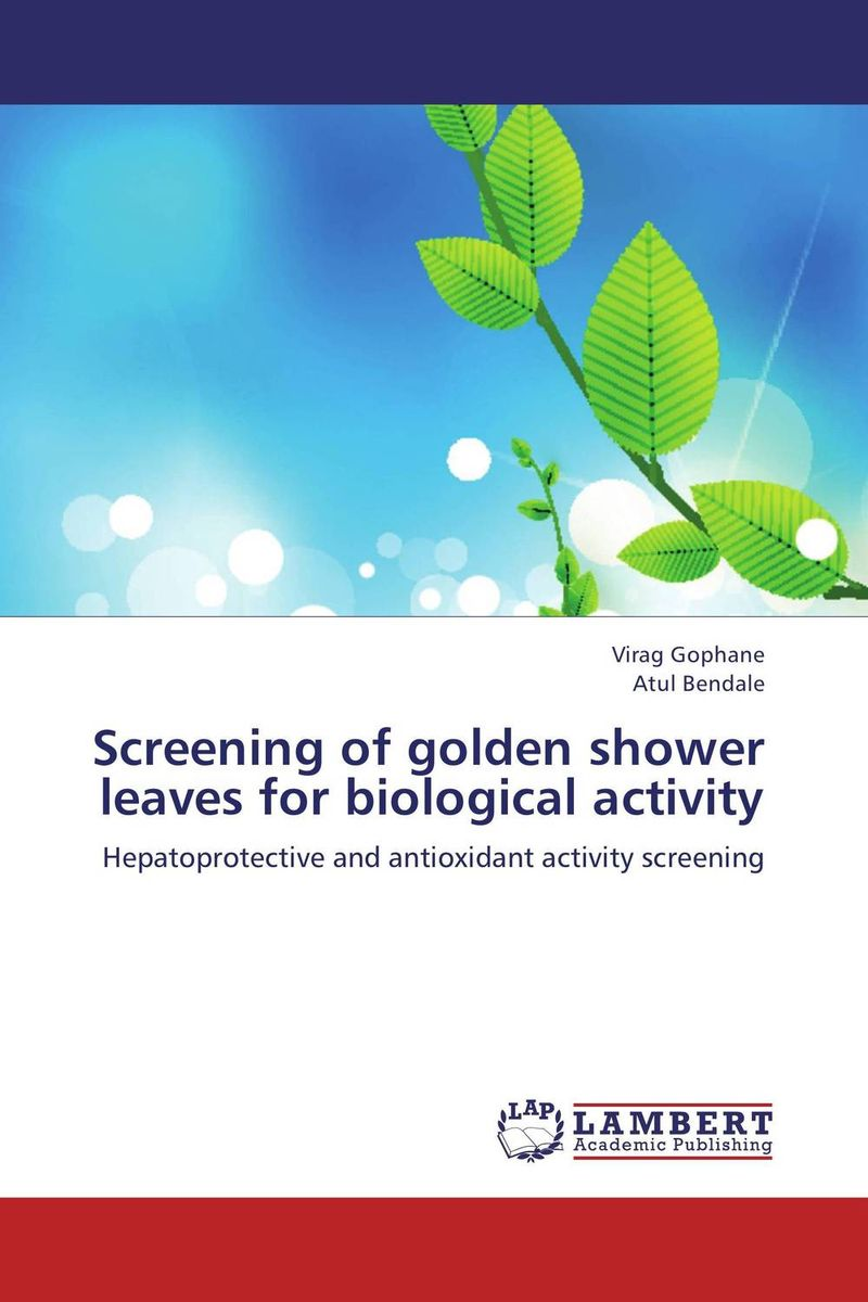 Screening of golden shower leaves for biological activity chemical and biological screening for licorice roots