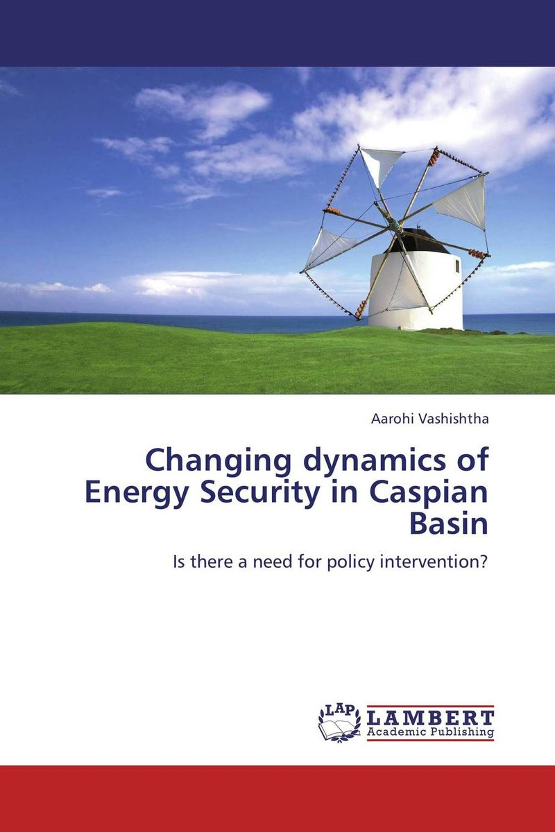 Changing dynamics of Energy Security in Caspian Basin population dynamics of ticks on cattle in asia and africa