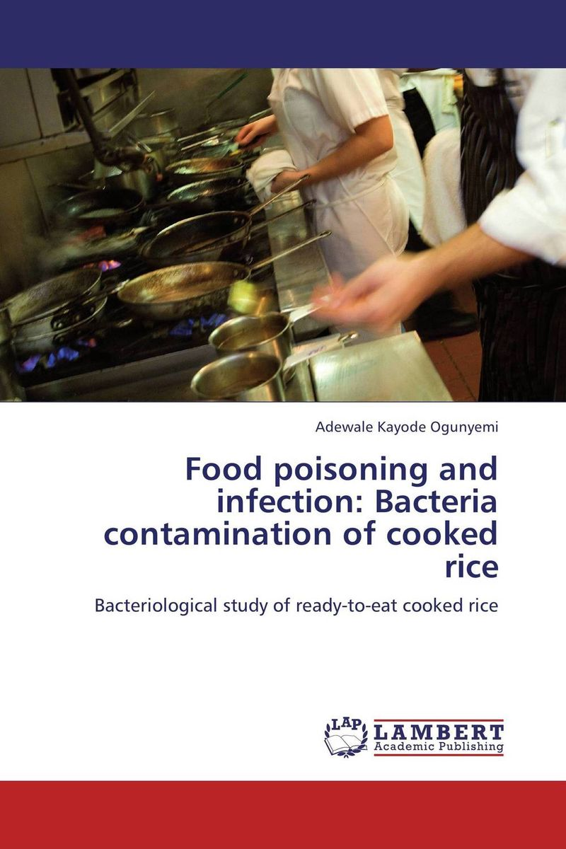Food poisoning and infection: Bacteria contamination of cooked rice street food vendors