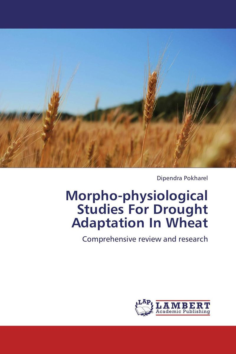 Morpho-physiological Studies For Drought Adaptation In Wheat morpho physiological studies for drought adaptation in wheat