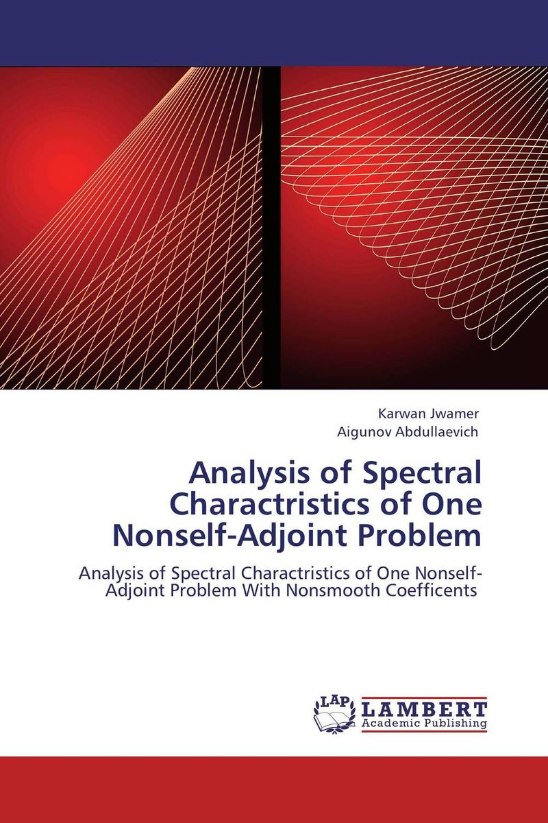 Analysis of Spectral Charactristics of One Nonself-Adjoint Problem honey value chain analysis