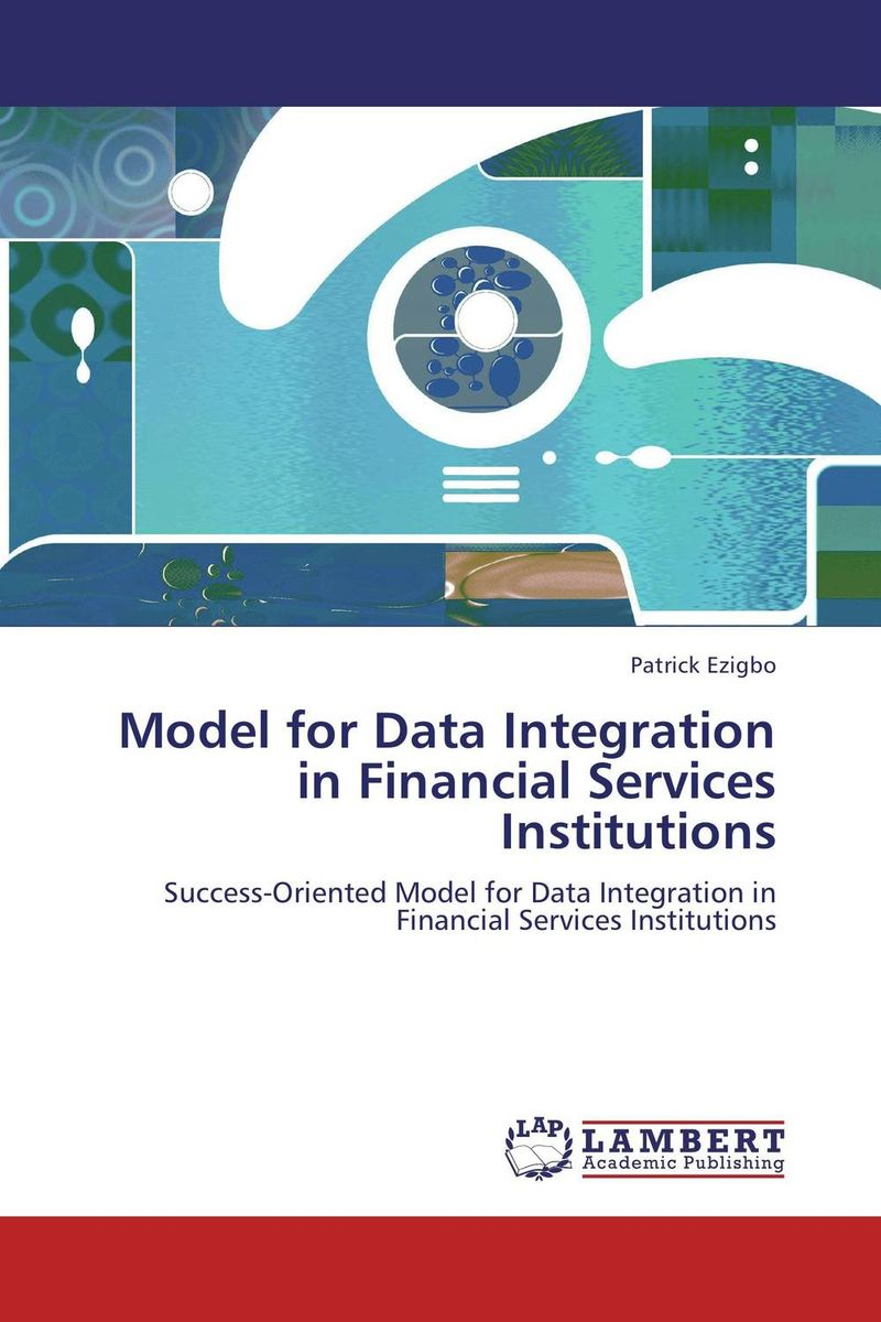 Model for Data Integration in Financial Services Institutions