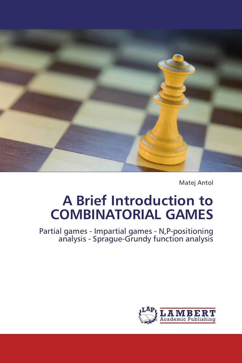 A Brief Introduction to COMBINATORIAL GAMES introduction to circuit analysis