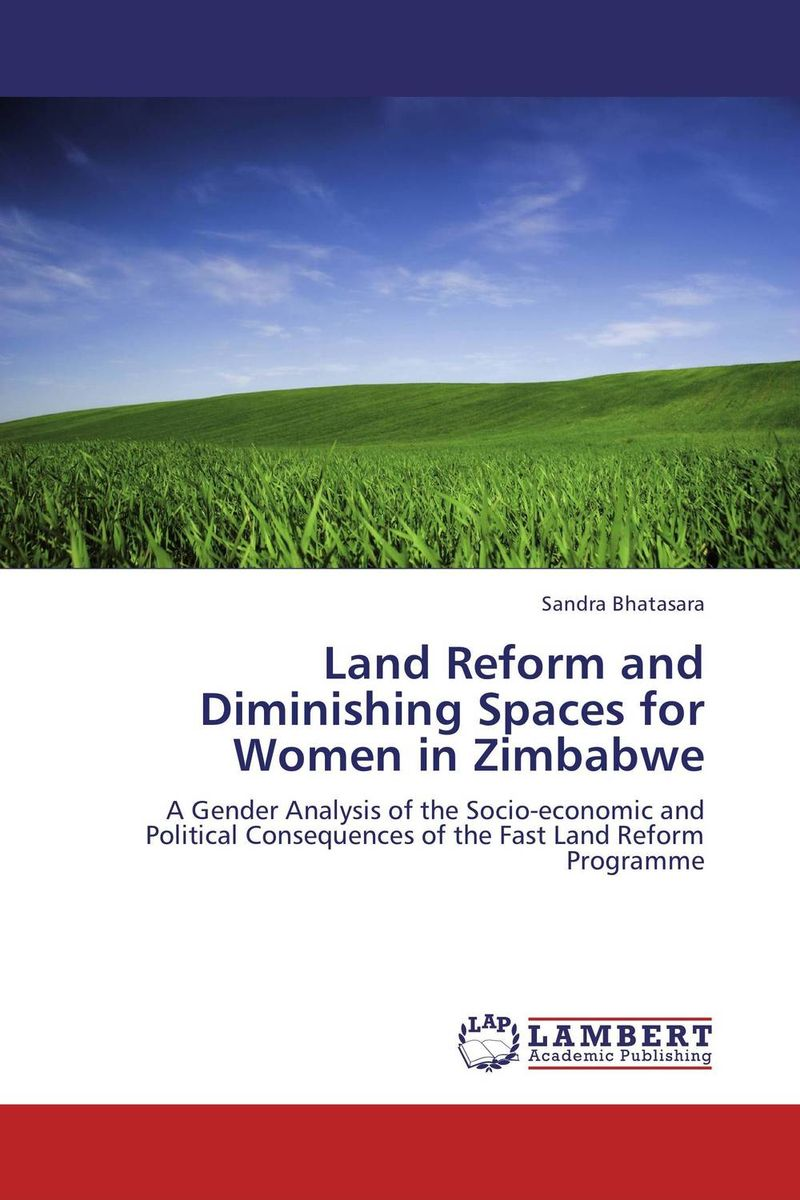 Land Reform and Diminishing Spaces for Women in Zimbabwe land of savagery land of promise – the european image of the american