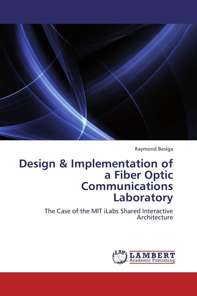 Design & Implementation of a Fiber Optic Communications Laboratory communications architecture in support of grid computing