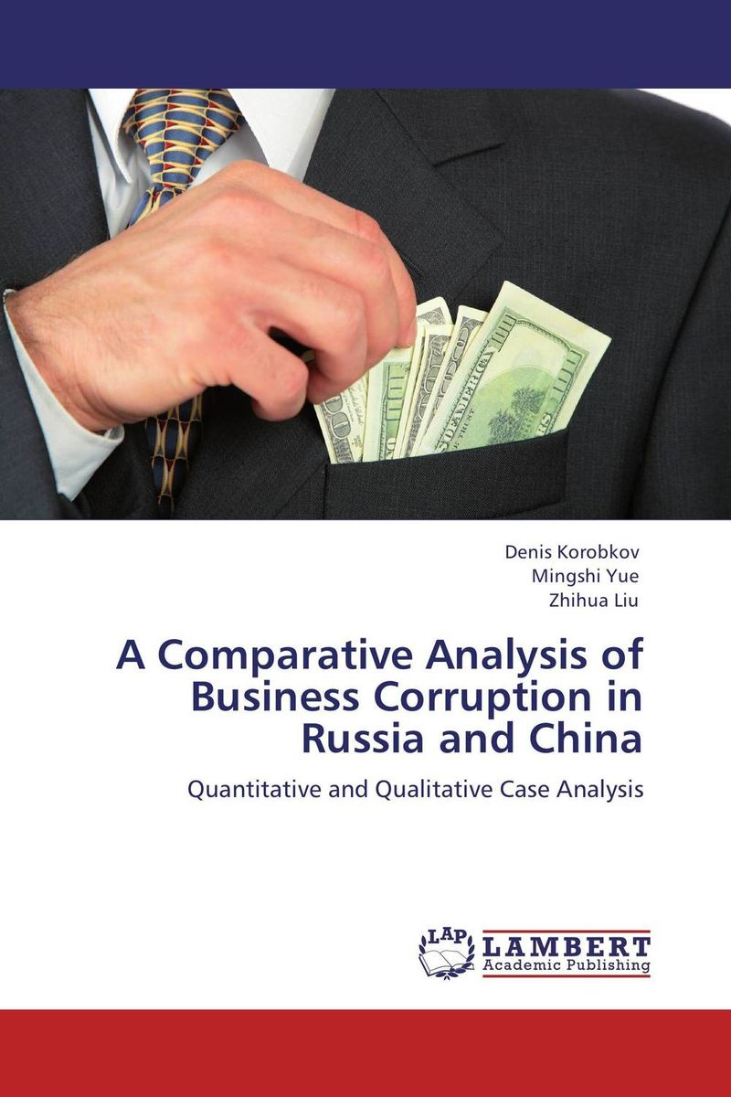 A Comparative Analysis of Business Corruption in Russia and China financial appraisal and comparative analysis of icici bank ltd