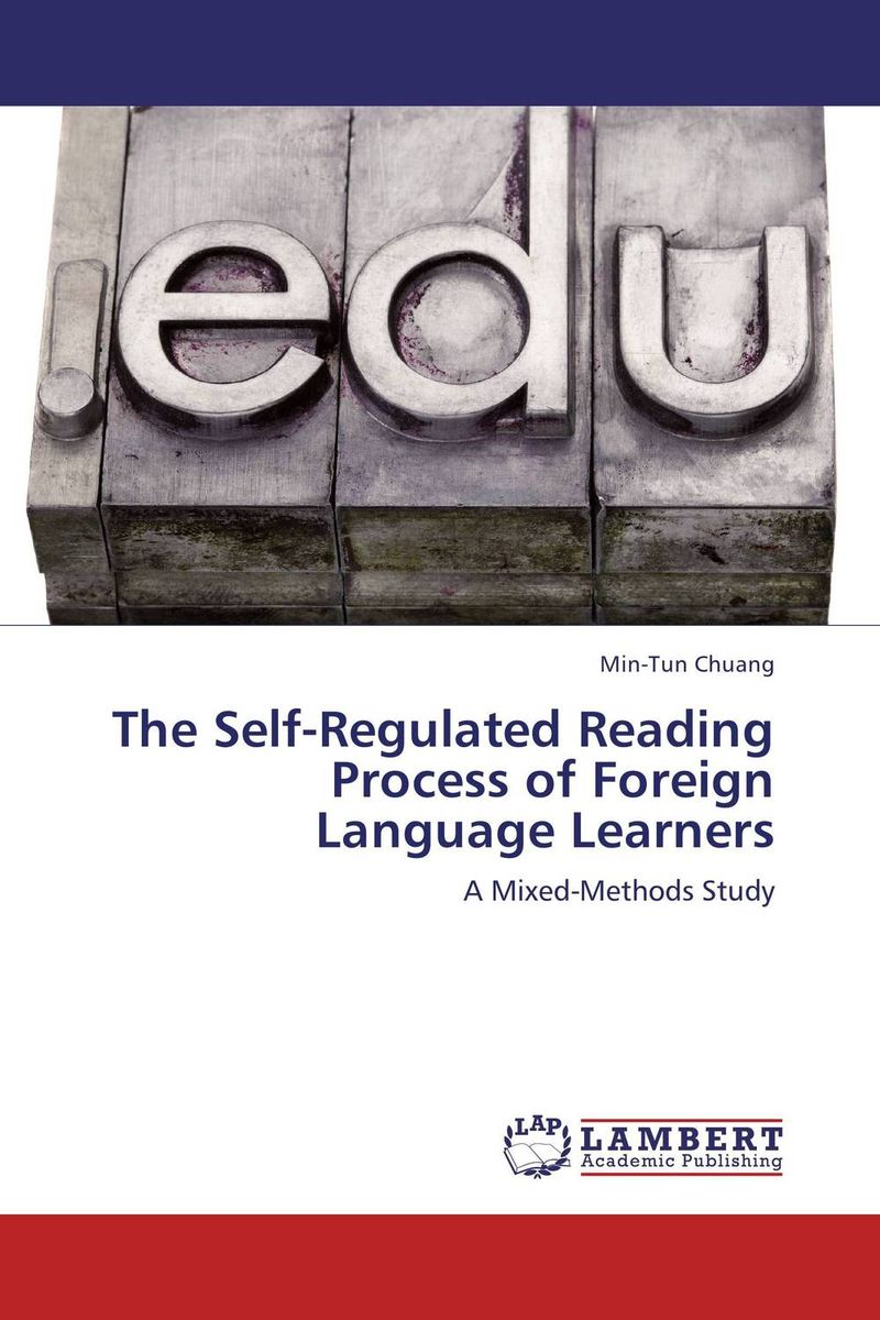 The Self-Regulated Reading Process of Foreign Language Learners reader self efficacy and reading instruction
