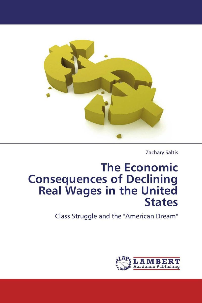 The Economic Consequences of Declining Real Wages in the United States the failure of economic nationalism in slovenia s transition