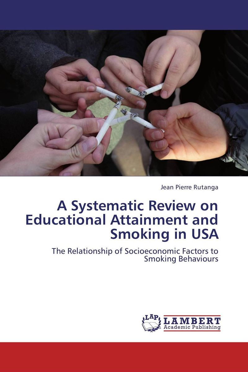 A Systematic Review on Educational Attainment and Smoking in USA