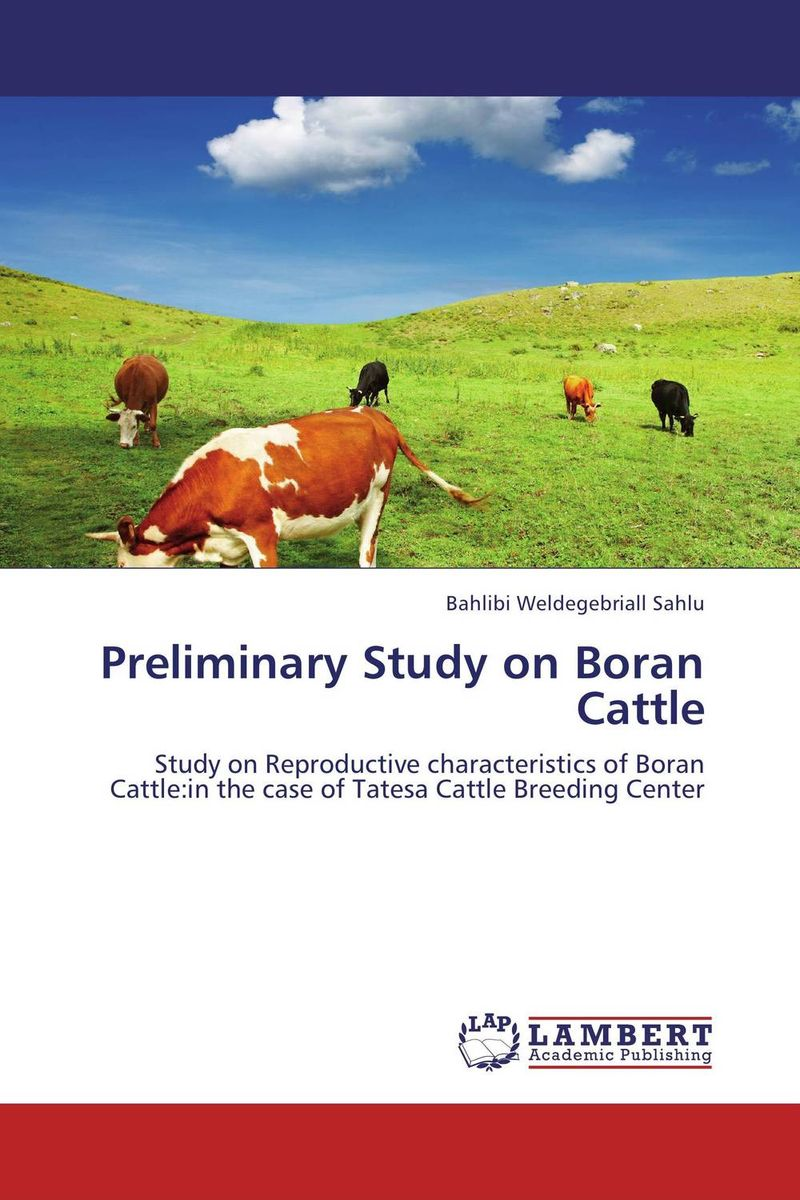 Preliminary Study on Boran Cattle therapeutic management of infertility in cattle