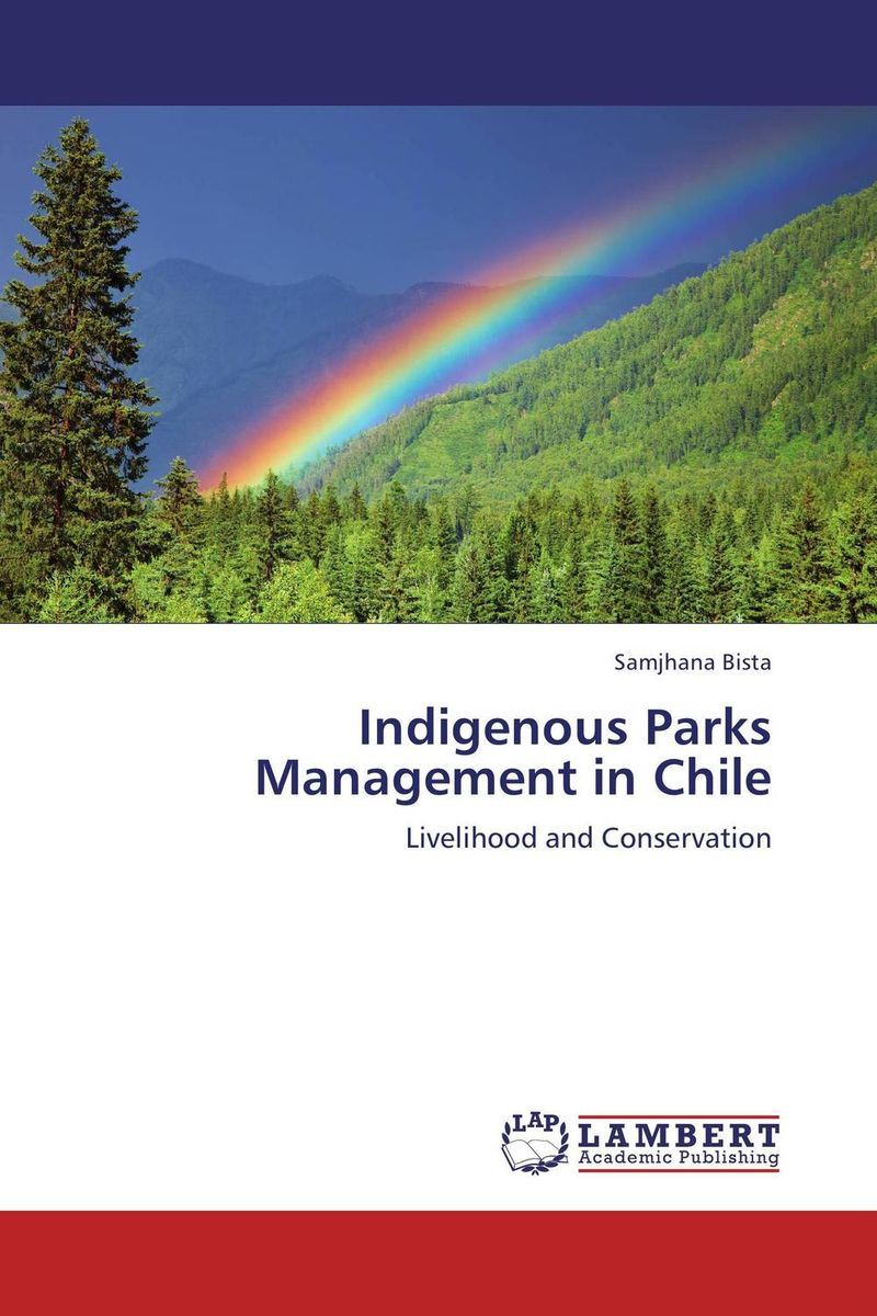Indigenous Parks Management in Chile van dyke parks van dyke parks clang of the yankee reaper