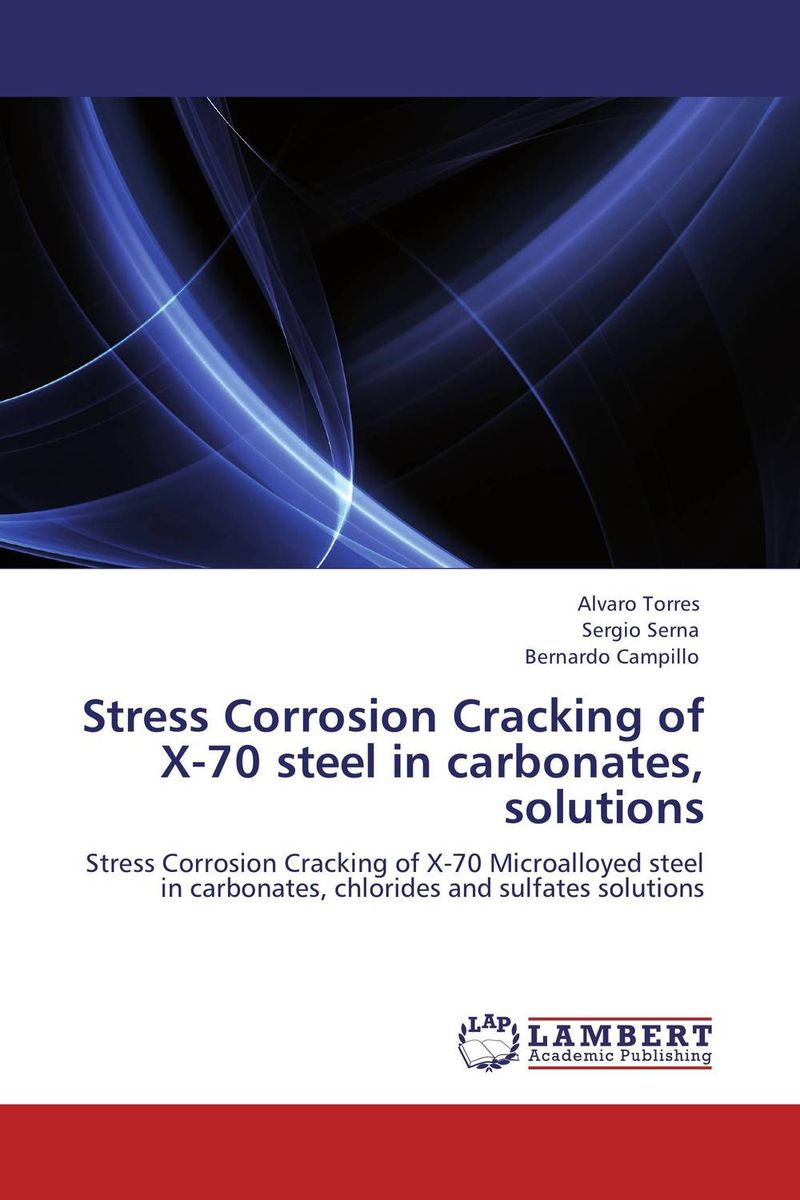 Stress Corrosion Cracking of X-70 steel in carbonates, solutions bx120 2ca steel strain gauge and steel strain gauge