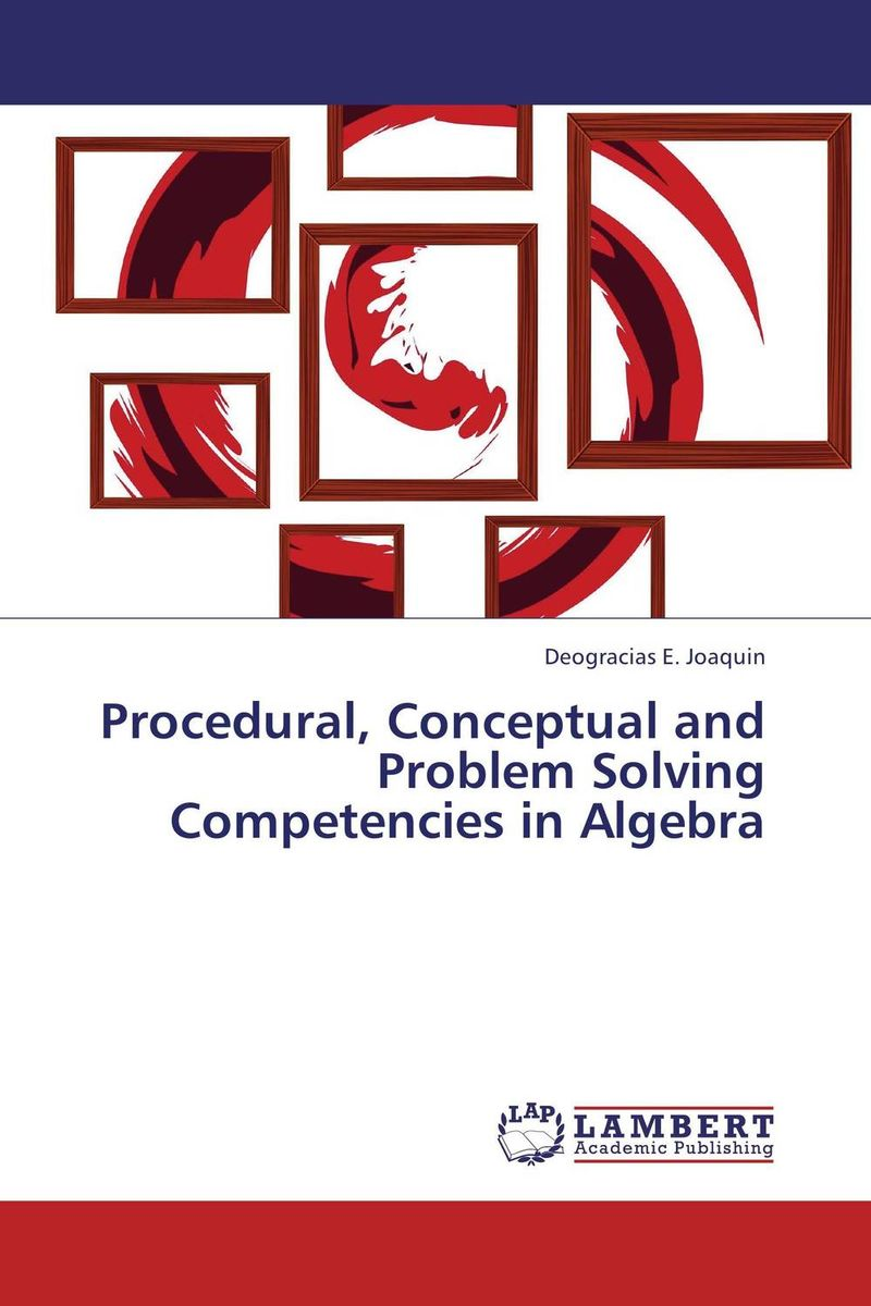 Procedural, Conceptual and Problem Solving Competencies in Algebra teaching dementia care – skill and understanding