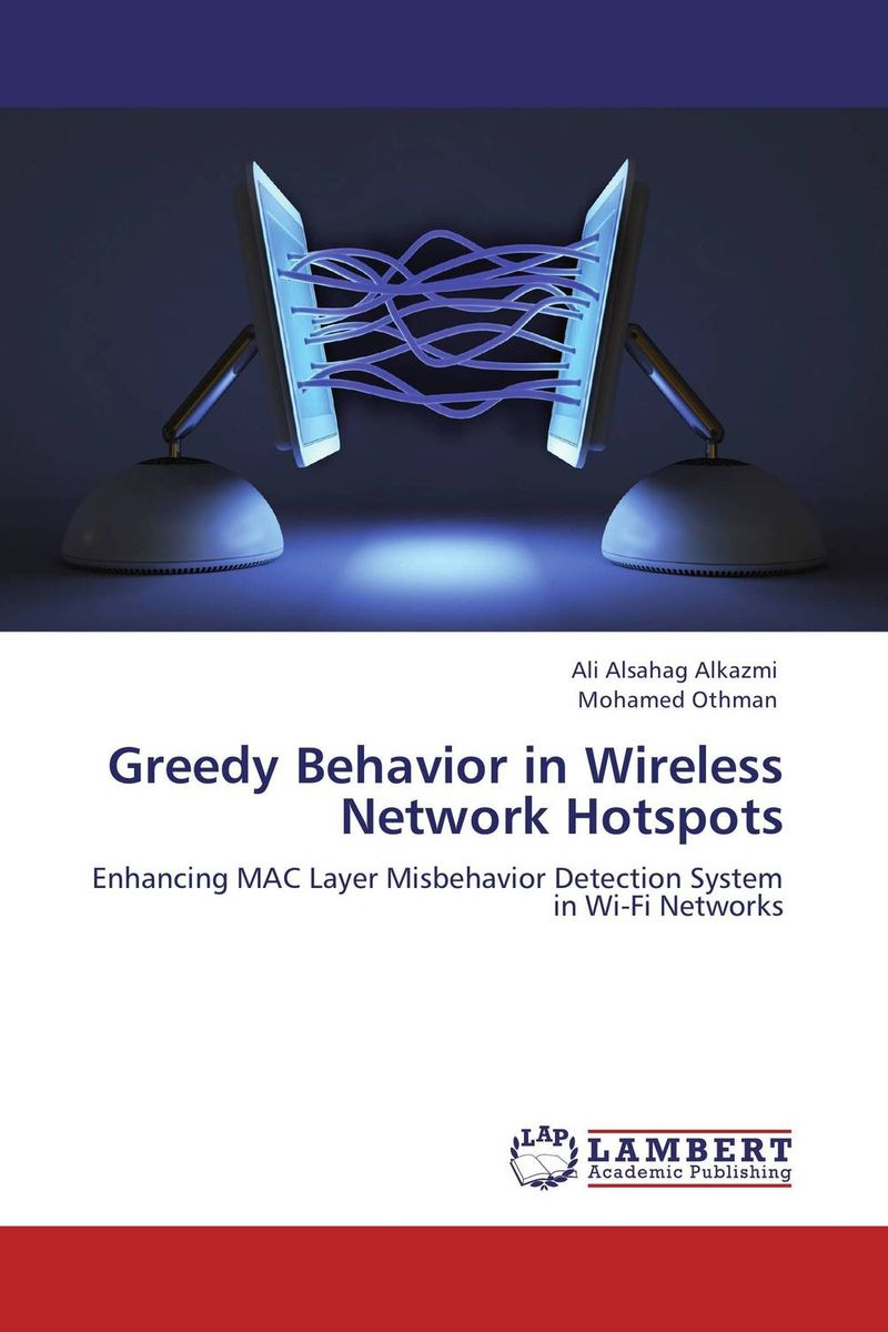 Greedy Behavior in Wireless Network Hotspots intrusion detection system architecture in wireless sensor network