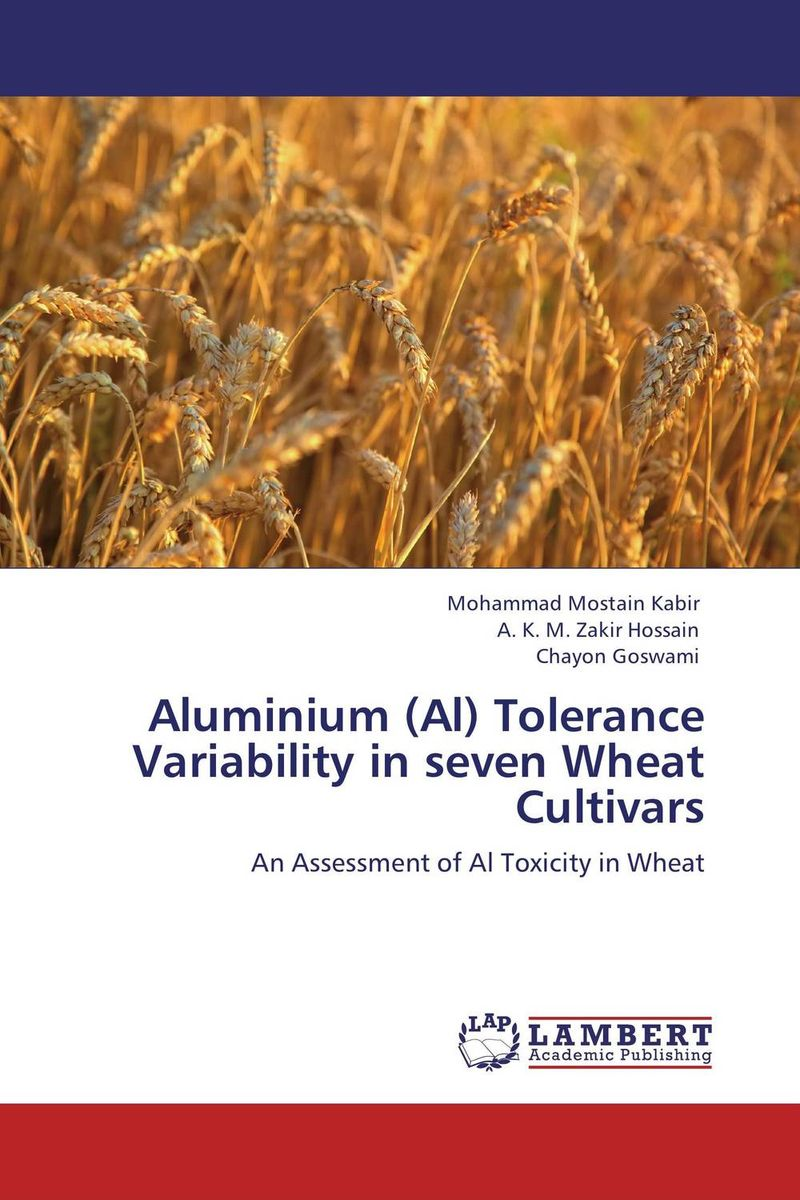 Aluminium (Al) Tolerance Variability in seven Wheat Cultivars purnima sareen sundeep kumar and rakesh singh molecular and pathological characterization of slow rusting in wheat
