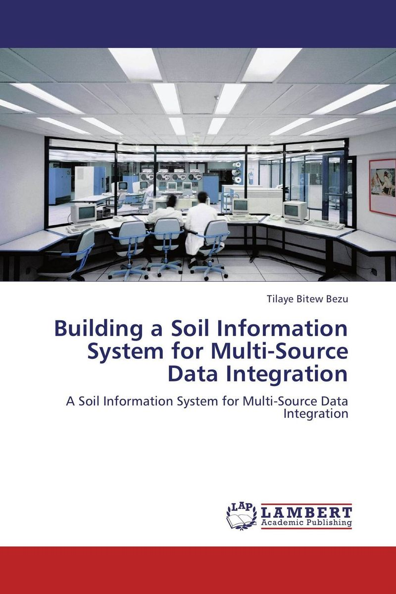 Building a Soil Information System for Multi-Source Data Integration ban mustafa and najla aldabagh building an ontology based access control model for multi agent system