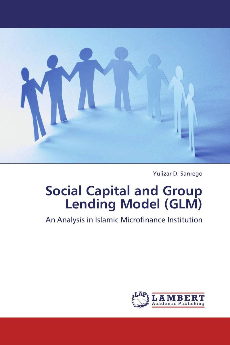 Social Capital and Group Lending Model (GLM) social distortion social distortion somewhere between heaven and hell lp
