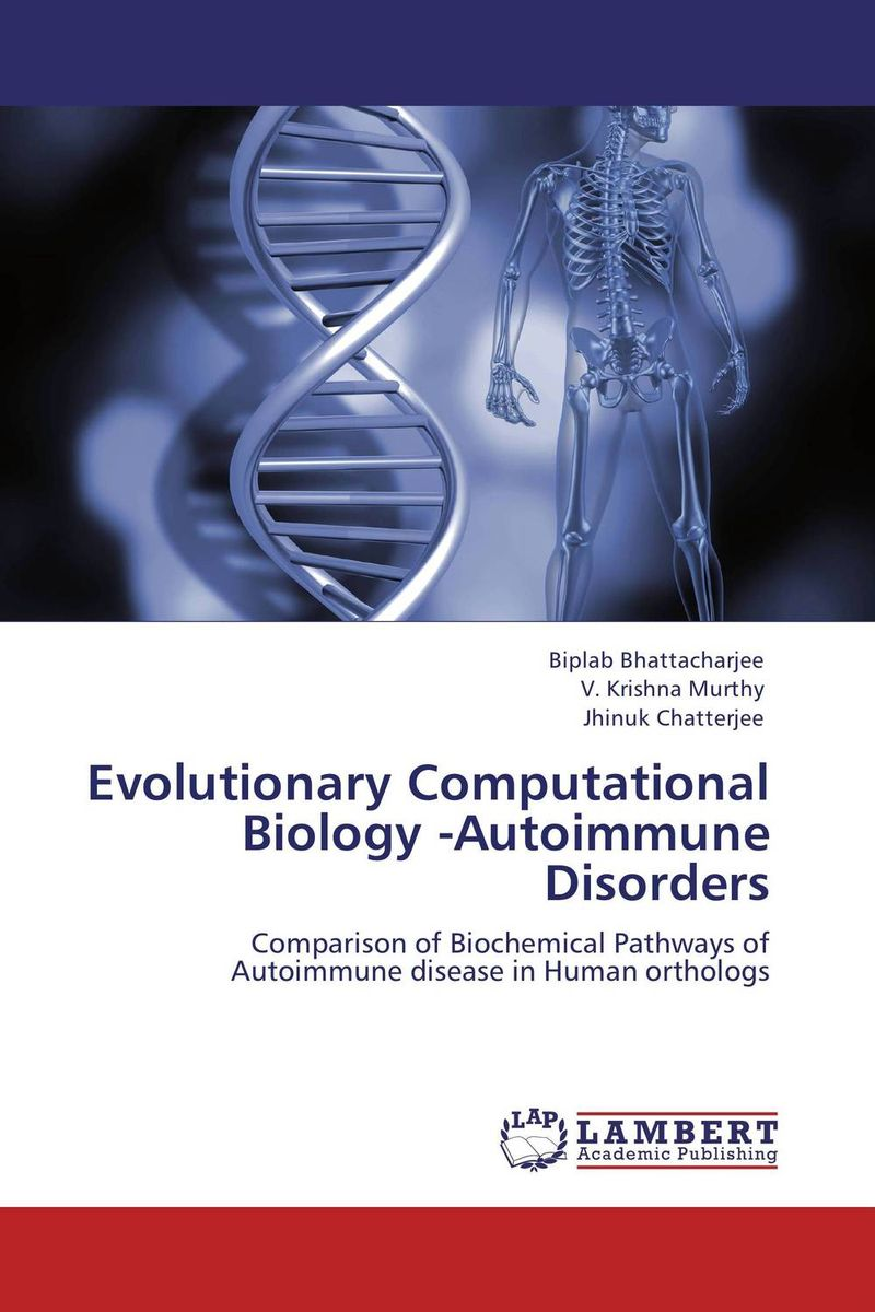 Evolutionary Computational Biology -Autoimmune Disorders the biology of psychological disorders