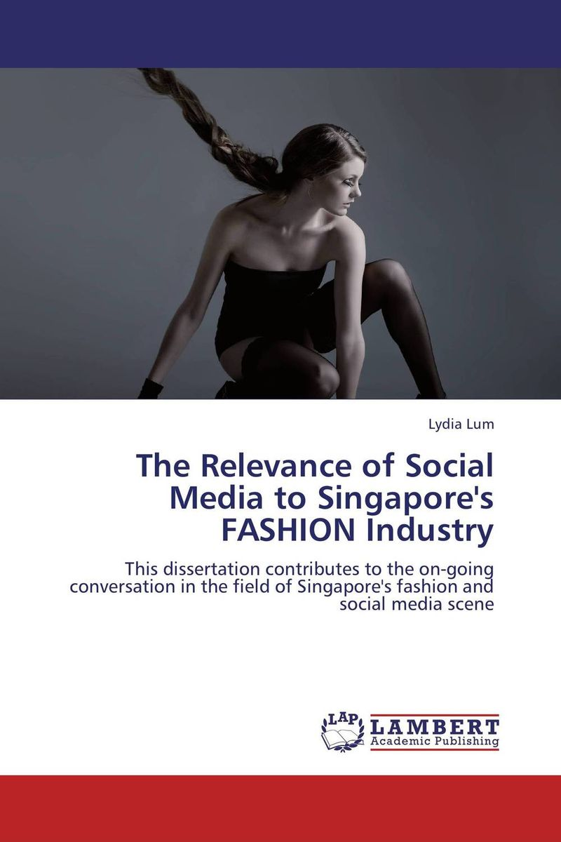 The Relevance of Social Media to Singapore's FASHION Industry promotion mix strategies of icam through social media