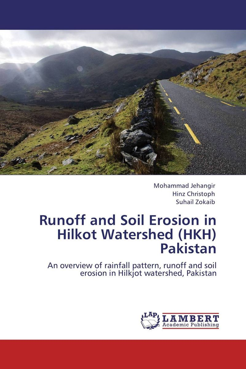 Runoff and Soil Erosion in Hilkot Watershed (HKH) Pakistan pakistan on the brink the future of pakistan afghanistan and the west