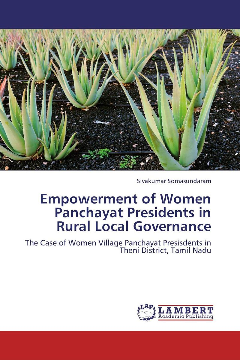 Empowerment of Women Panchayat Presidents in Rural Local Governance panchayats in justice delivery in india