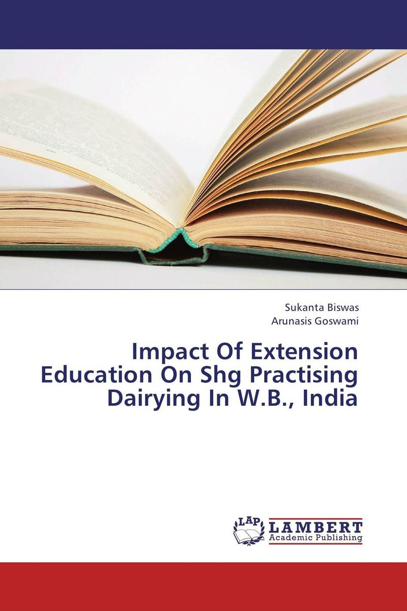 купить Impact Of Extension Education On Shg Practising Dairying In W.B., India недорого