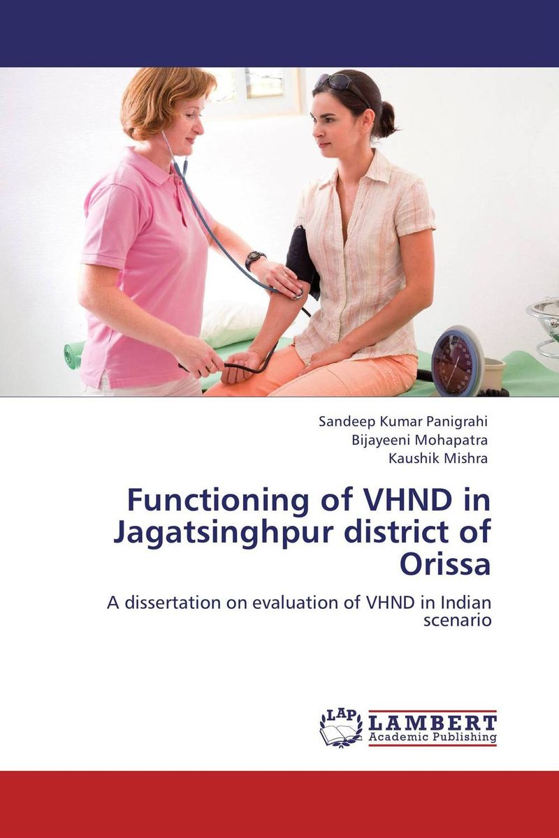 Functioning of VHND in Jagatsinghpur district of Orissa women as work force in rural india