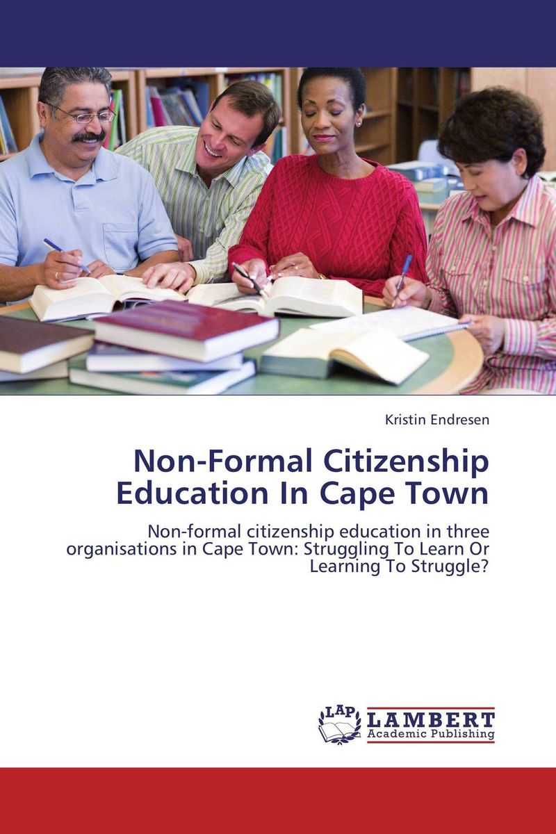 Non-Formal Citizenship Education In Cape Town democracy in america nce