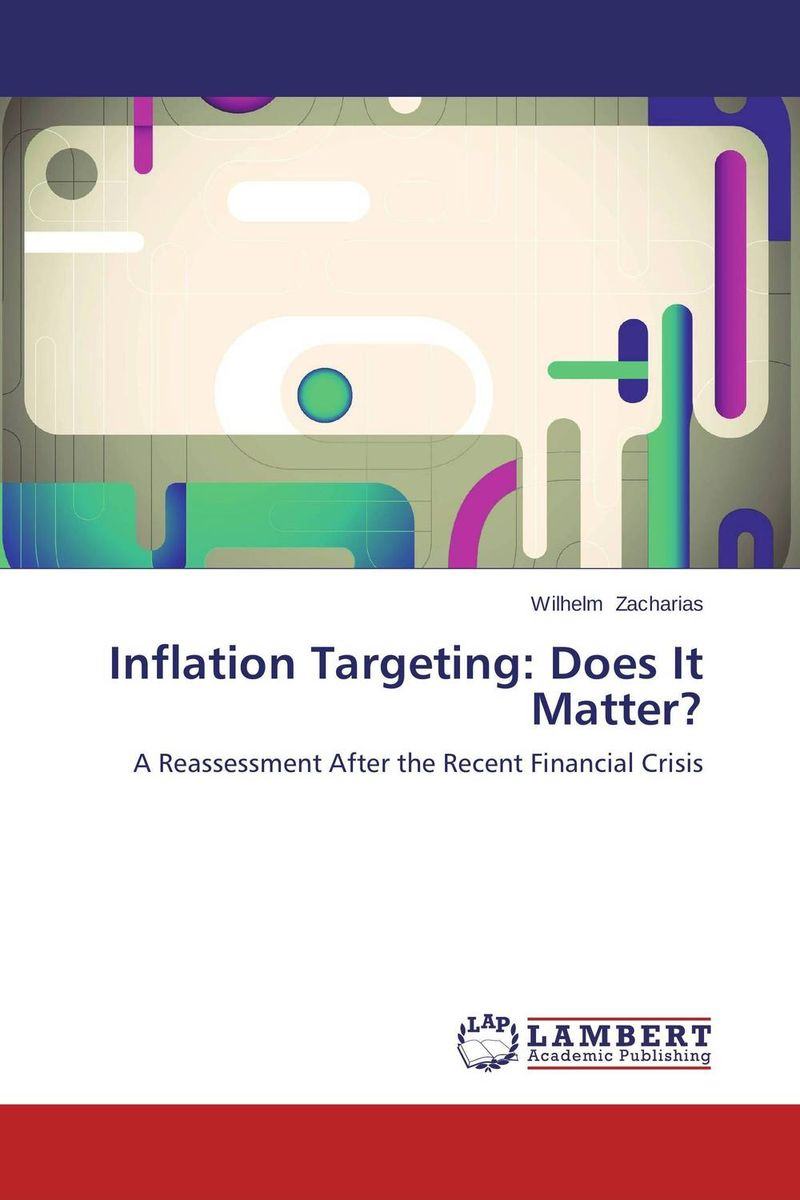 Inflation Targeting: Does It Matter? brett kustigian mission driven educational leadership does it matter
