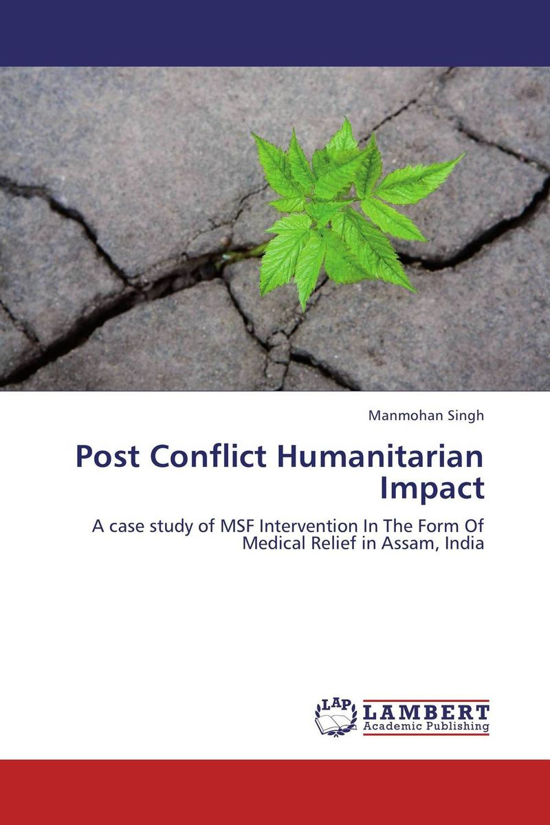 Post Conflict Humanitarian Impact oliver ramsbotham humanitarian intervention in contemporary conflict