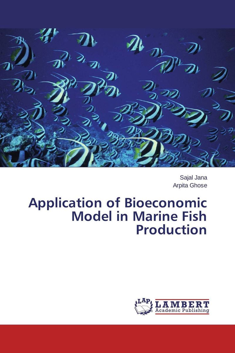Application of Bioeconomic Model in Marine Fish Production xuan liu time consistency of optimal policy in a small open economy