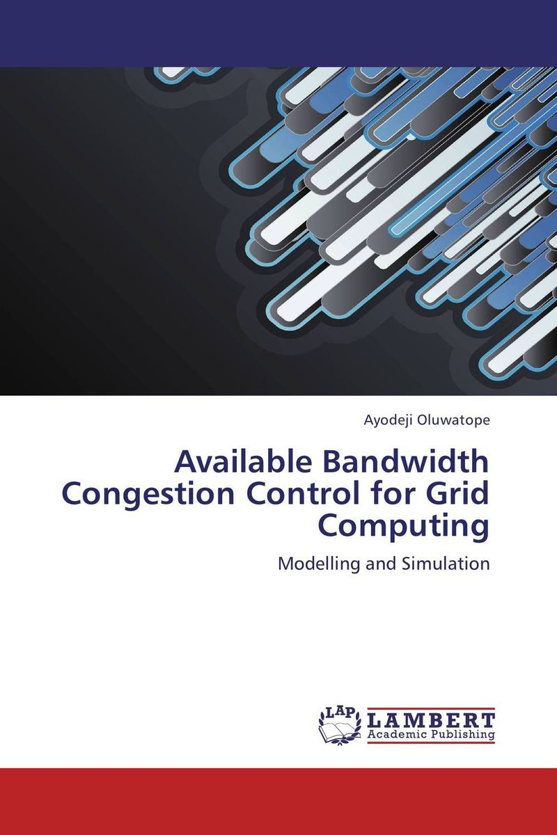 Available Bandwidth Congestion Control for Grid Computing mohamed h m nerma traffic and congestion control in atm network
