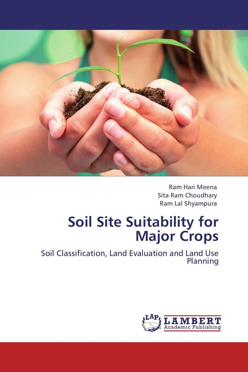 Soil Site Suitability for Major Crops land suitability evaluation for principal agricultural crops