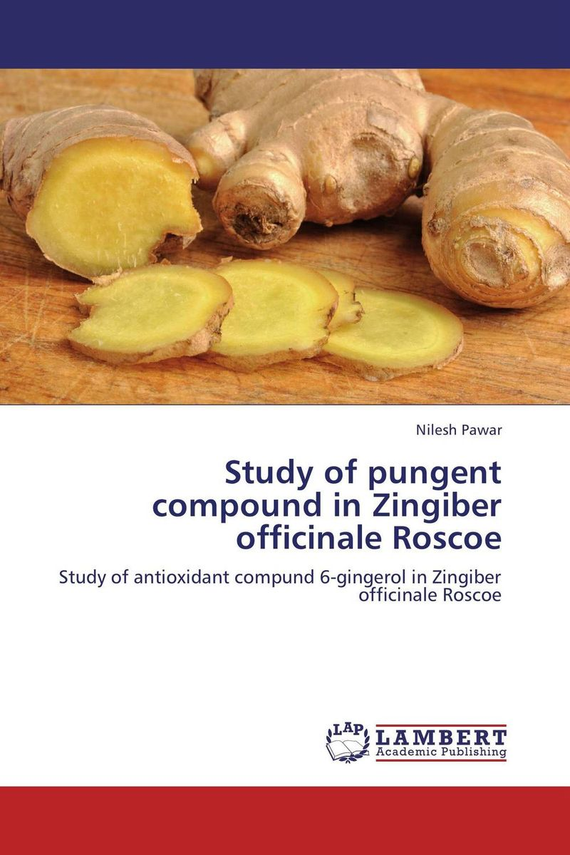 Study of pungent compound in Zingiber officinale Roscoe trase x at slip on shoes