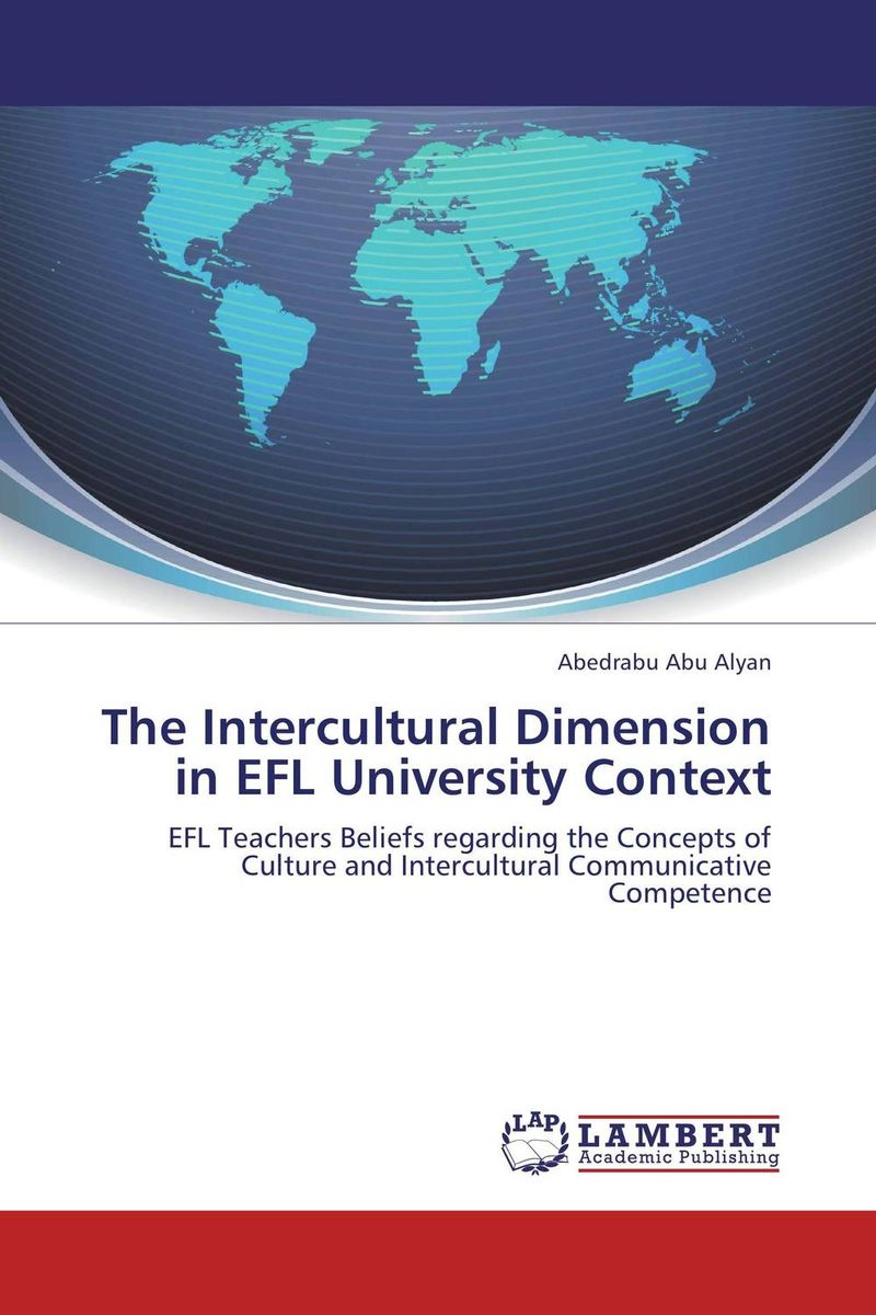 The Intercultural Dimension in EFL University Context using target language culture in teaching english
