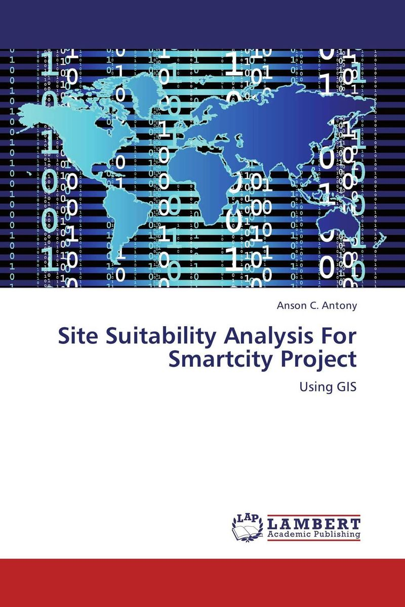 Site Suitability Analysis For Smartcity Project