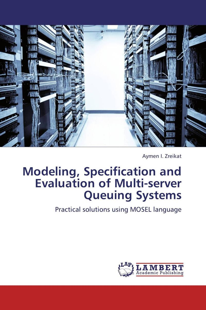 Modeling, Specification and Evaluation of Multi-server Queuing Systems modeling and evaluation of networks on chip