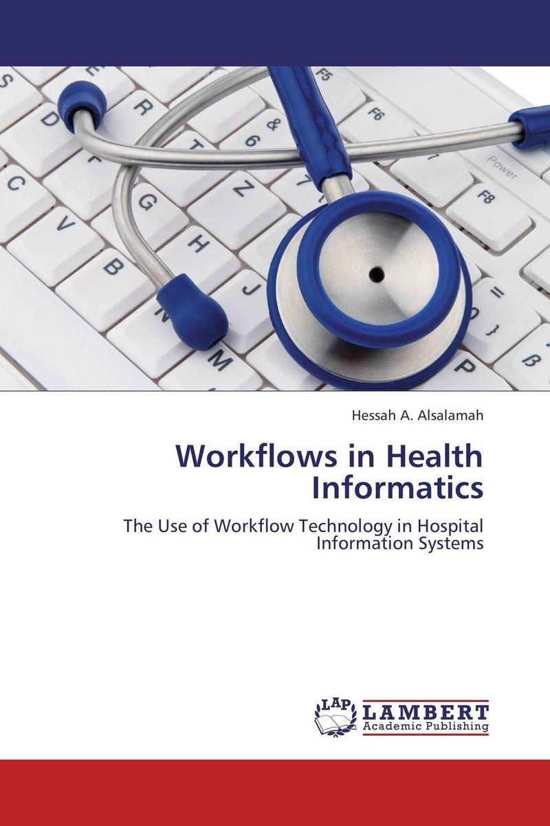 Workflows in Health Informatics morais r the hundred foot journey