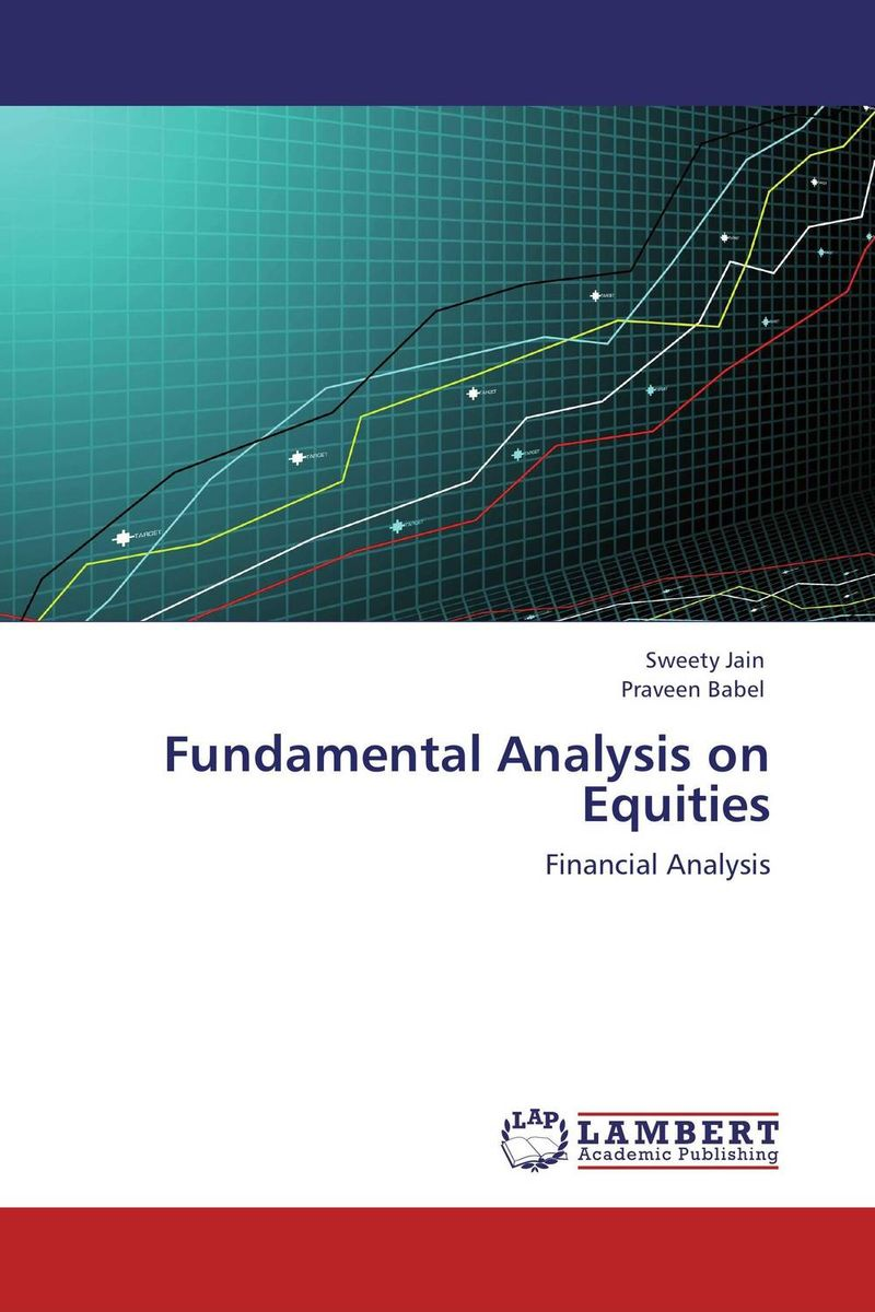 Fundamental Analysis on Equities advancing the state of the art in the analysis of multi agent systems