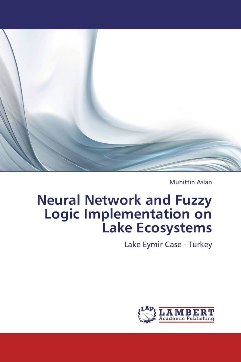 Neural Network and Fuzzy Logic Implementation on Lake Ecosystems
